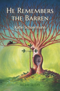 He Remembers the Barren, Second Edition